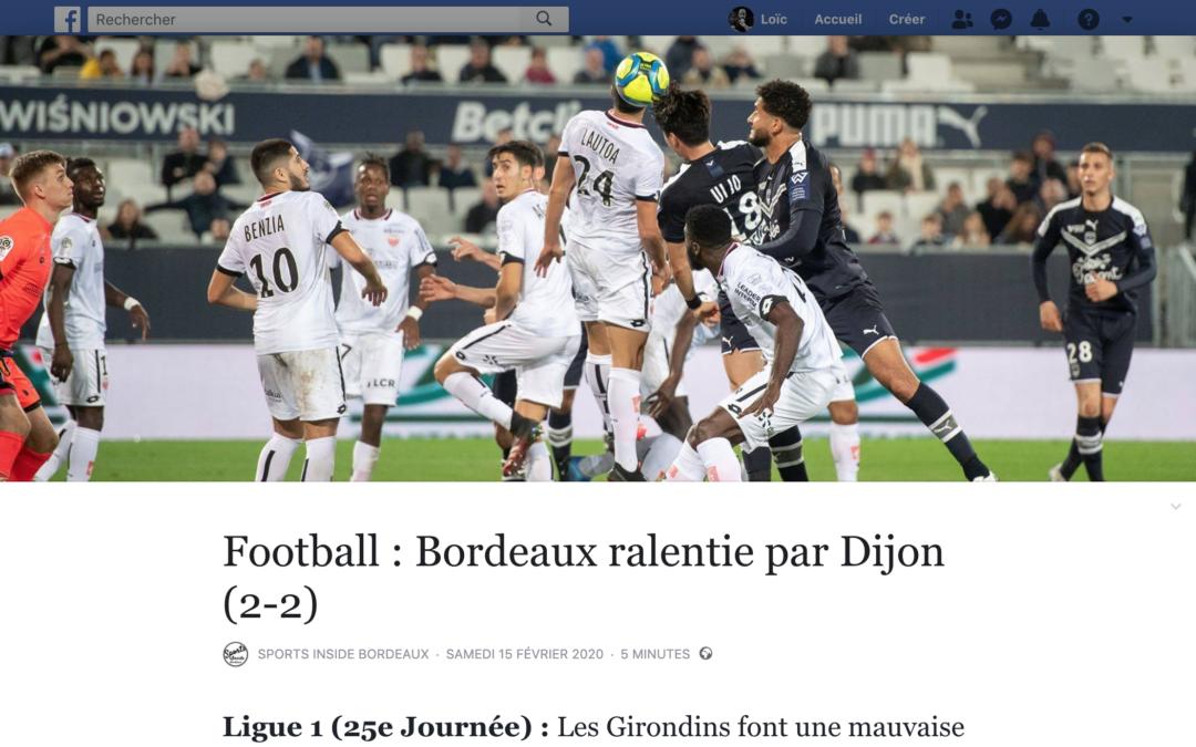Sports Inside Bordeaux: Les girondins brouillons face à Dijon